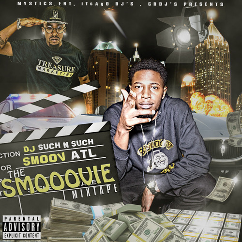 New  Smoov ATL Mixtape The Smooovie hosted by DJ Such N Such Download + Stream