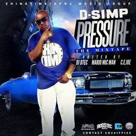 D-Simp - Pressure (Hosted By Dj Dtec, Mario Mic Man, C.e.Joe) Tru Go Getta front cover