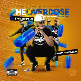 The Overdose DJ T-Hustle front cover
