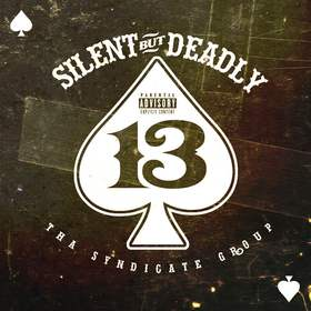 Silent But Deadly 13 DJ Infamous front cover