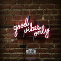 Good Vibes Only vol.2 Dj Supremex front cover