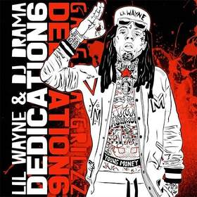 Dedication 6 Lil Wayne front cover