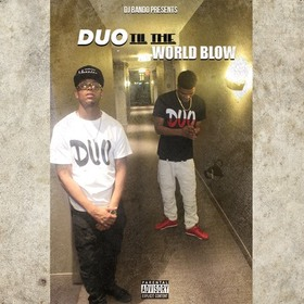 Til The World Blow The Duo front cover