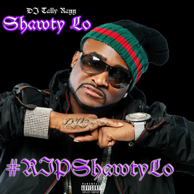 Shawty Lo - #RIPShawtyLo DJ Tally Ragg front cover