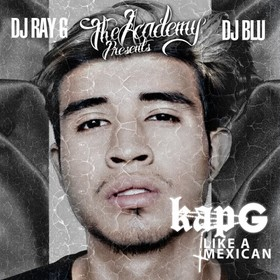 Like A Mexican Kap G front cover