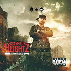 Scared Of Heightz Benny Heightz front cover