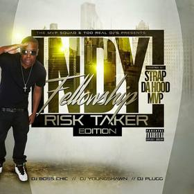 Indy Fellowship (Risk Taker Edition) DJ Boss Chic front cover