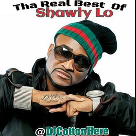Tha Real Best Of Shawty Lo DJ Cotton Here front cover