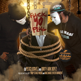 Fuck Yo Plug Dirty Ark Boyz front cover