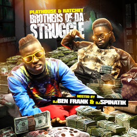 Brothers Of Da Struggle Plat House front cover