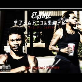 #TrapThaTape E$ML front cover