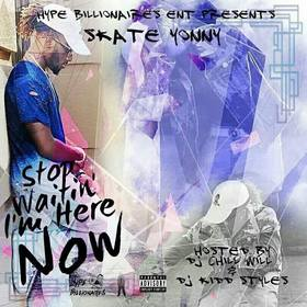 Stop Waitin' Im Here Now Skate Yon  front cover