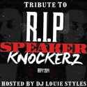Tribute To Speaker Knockerz DJ Louie Styles front cover