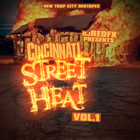 Cincinnati Street Heat Vol 1 Dj RedFx front cover