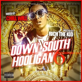 Down South Hooligan Vol.6 CHILL iGRIND WILL front cover