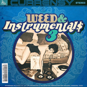 Weed & Instrumentals 3 Curren$y front cover