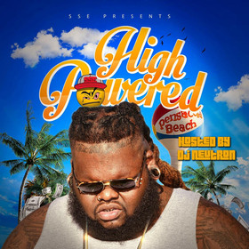 High Powered hosted by Dj Neutron Big Bone front cover