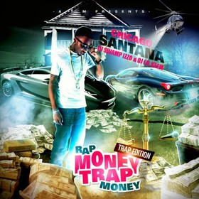 Rap Money, Trap Money Chicago Santana front cover