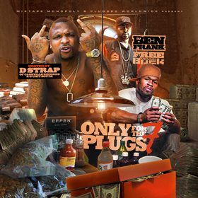 Only For The Plugs 7 (Hosted By D Strap Of G-Unit South) DJ Ben Frank front cover