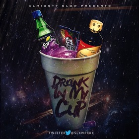 Drank In My Cup Almighty Slow front cover