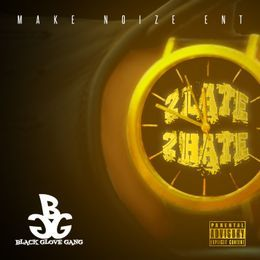 2 Late 2 Hate Black Glove Gang front cover