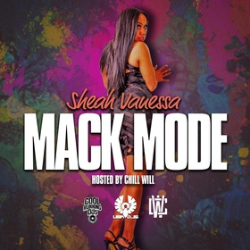 Shea Vanessa Mack Mode Hosted By Chill Will CHILL iGRIND WILL front cover