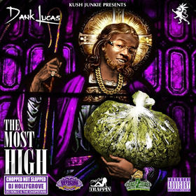 The Most High (Chopped Not Slopped) Dank Lucas front cover