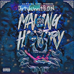 Making History DirtyHunnit B.O.N front cover