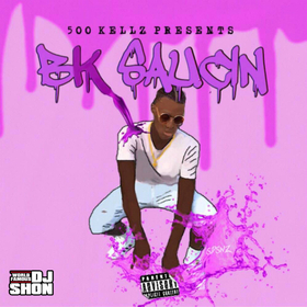 BK Saucin The Real 500 Kellz front cover