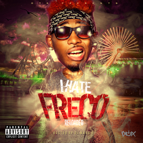 I Hate Freco Reloaded IHateFreco front cover