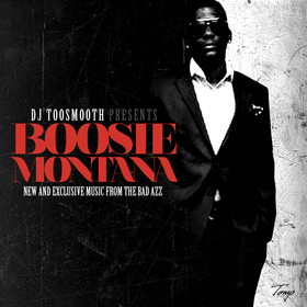 Boosie Montana (Lil Boosie) DJ TooSmooth front cover