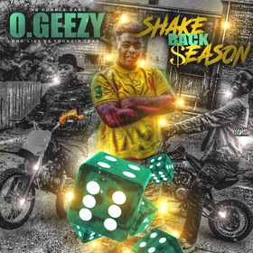 "O.Geezy ""Shake Back Season"" MellDopeAF front cover"