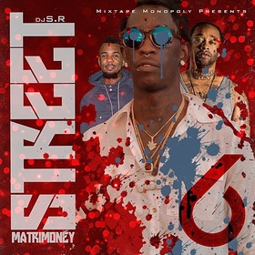 Street Matrimoney 6 (A3C Edition) DJ S.R. front cover
