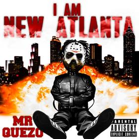 I Am New Atlanta Mr Quezo front cover
