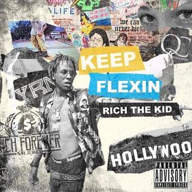 Keep Flexin' Rich The Kid front cover