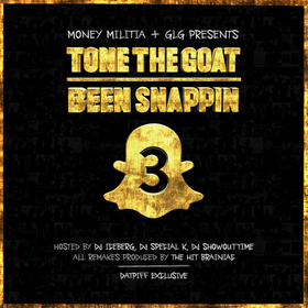 Been Snappin 3 Tone The Goat front cover