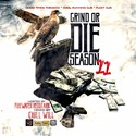Grind or Die Season 11 (Hosted by Firewater Redstarr) CHILL iGRIND WILL front cover