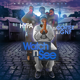 Hypa - Watch N See DJ Cortez front cover