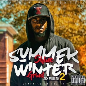 Summer Shine Winter Grind Pt 2 Mullah Abp front cover