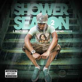 Shower Season 2 L. Reezy Baby front cover