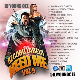 Dj Young Cee- Record Labels Need Me Vol 9 Dj Young Cee front cover