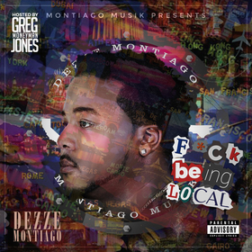 Fuck Being Local Dezze Montiago front cover