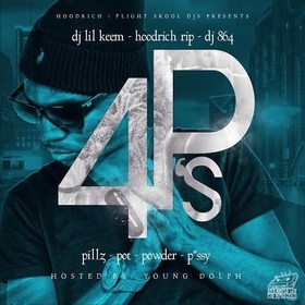 4 P's (Pillz, Pot, Powder, Pussy) (Hosted By Young Dolph) DJ Lil Keem front cover