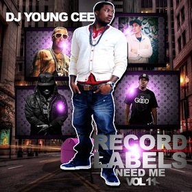 Dj Young Cee- Record Labels Need Me Vol 11 Dj Young Cee front cover