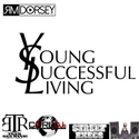Young Successful Living { MR.Dorsey} by DJ Designer Kidd