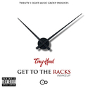 Get To The Racks by Official Tony Hood