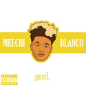 Good by Official Meechi Blanco