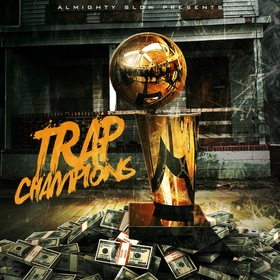 Trap Champions Almighty Slow front cover