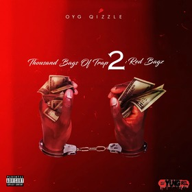 Thousand Bags Of Trap 2 : Red Bagz OYG Quizzle front cover