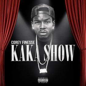Kaka Show Corey Finesse front cover